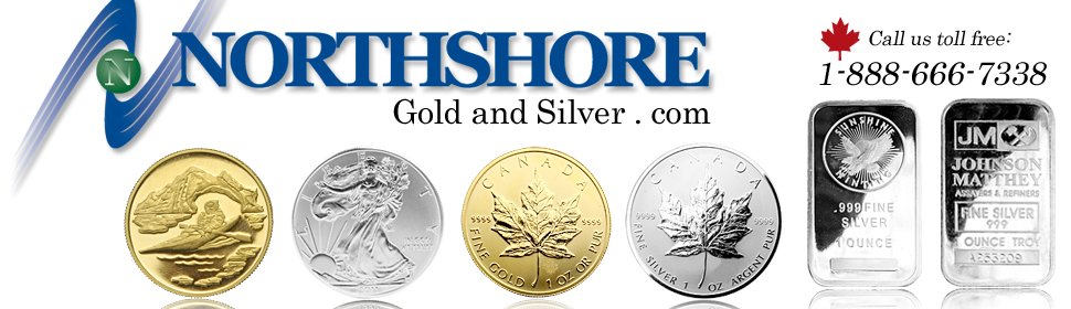 Northshore Gold and Silver Bullion and Coins.