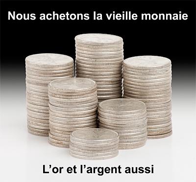 Nous achetons la vieille monnaie or argent